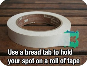 Bread tie to hold your spot on a roll of tape